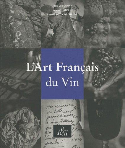 9782952674119: L'art français du vin