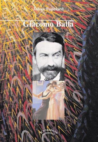 9782952677929: Giacomo Balla: La Modernita Futurista