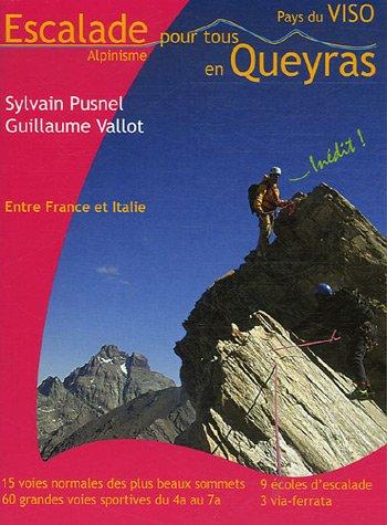 9782952681803: Escalade Alpinisme pour tous en Queyras Pays du Viso : Entre France et Italie