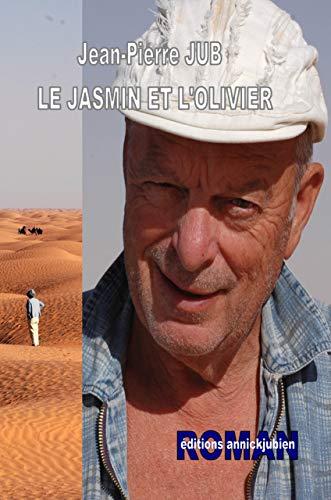 9782952684231: Le jasmin et l'olivier
