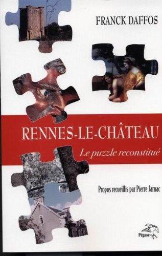 9782952684422: Rennes le Château le puzzle reconstitué
