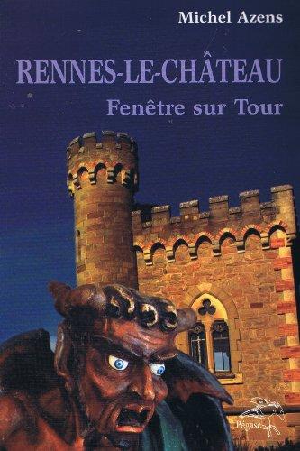 9782952684439: Rennes-le-Château - Fenêtre sur Tour