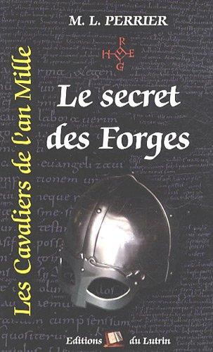 Les cavaliers de l'an mille, Tome 1: Marcel-Louis Perrier