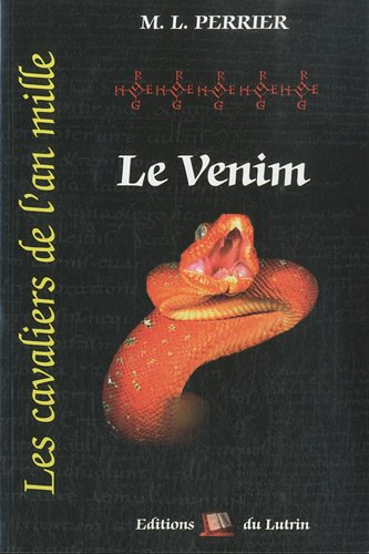 9782952699488: Les cavaliers de l'an mille, Tome 5 : Le Venim