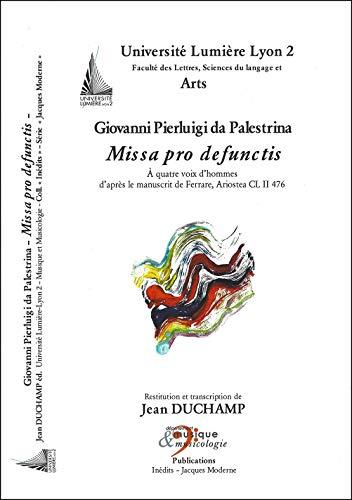 Missa pro defunctis à quatre voix d'hommes: Giovanni Pierluigi da