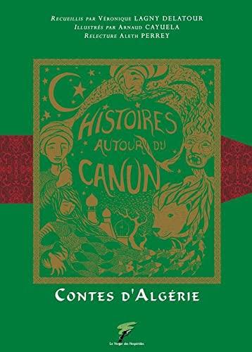 9782952718424: Histoires autour du canun (French Edition)