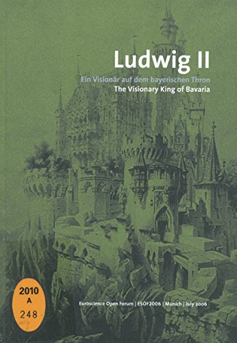 9782952720007: Ludwig II : Ein Visionär auf dem bayerischen Thron