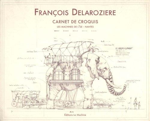 9782952730006: Carnet de Croquis - les Machines de l'Ile - Nantes