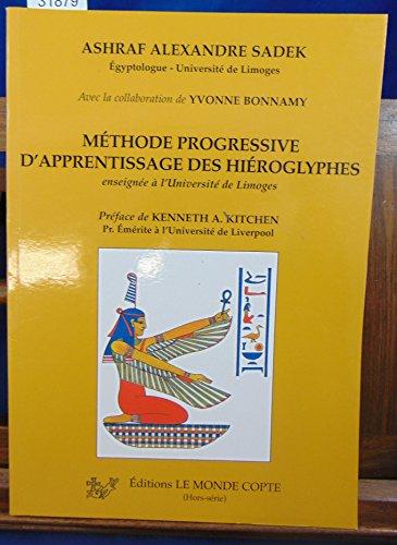 9782952736916: Méthode progressive d'apprentissage des hiéroglyphes : Enseignée à l'Université de Limoges