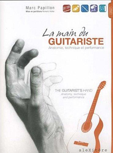 9782952761673: La main du guitariste : anatomie, technique et performance : The guitarist's hand : anatomy, technique and performance
