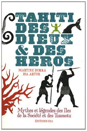 9782952763134: Tahiti, des dieux & des héros