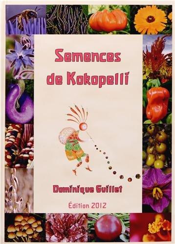 9782952773218: Semences de Kokopelli 2012