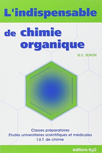 9782952774901: L'indispensable de chimie organique : Résumé de cours