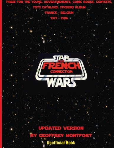 9782952776608: The Star Wars French Connection: The Star Wars archives of french youth advertisements