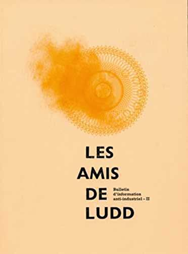 9782952778022: Les amis de Ludd (French Edition)
