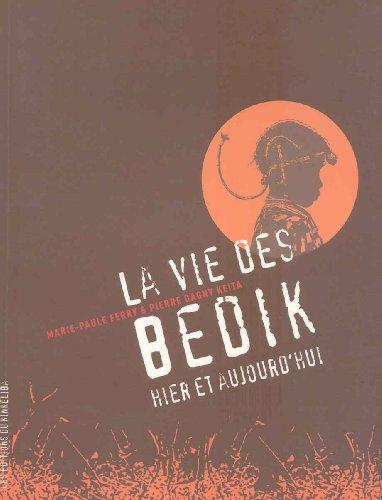 9782952780704: La vie des Bedik hier et aujourd'hui