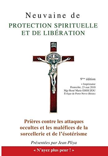 Neuvaine de protection spirituelle : Et Prières: Jean Pliya