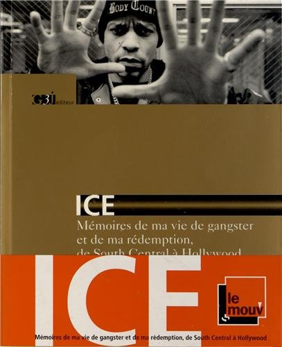 Ice Memoires de ma vie de gangster et de ma redemption de South: Ice T