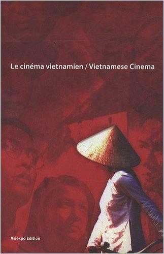 9782952801812: Le cinéma vietnamien : Edition bilingue français-anglais (1DVD)