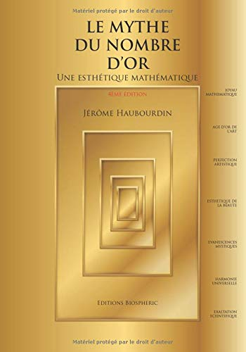 9782952802000: Le mythe du nombre d'or - une esthetique mathematique: 1