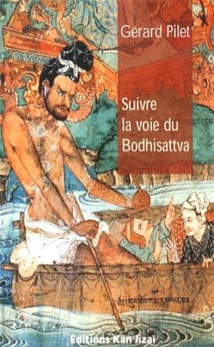 9782952805056: Suivre la voie du bodhisattva