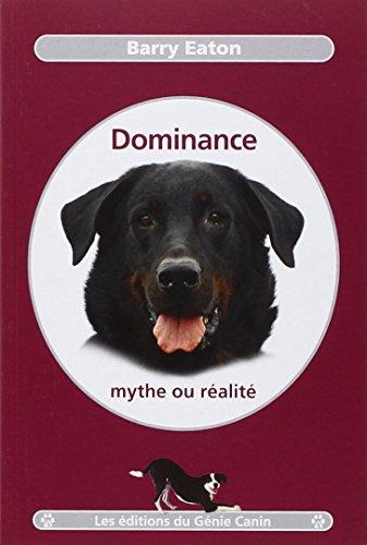 9782952809542: Dominance, mythe ou réalité