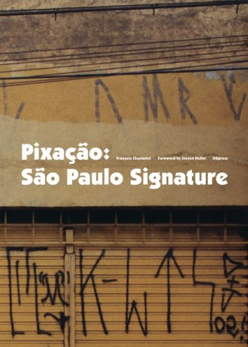 9782952809719: Pixacao: Sao Paulo Signature