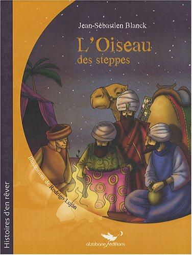 9782952819237: L'Oiseau des steppes