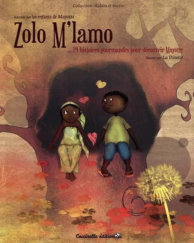 9782952821735: Zolo M'Lamo, 24 Histoires Gourmandes pour D�couvrir Mayotte