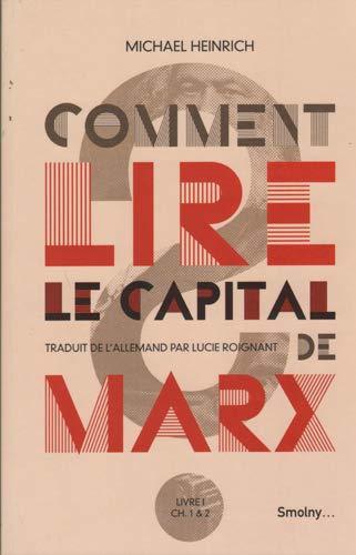 Comment lire Le capital de Marx: Heinrich Michael