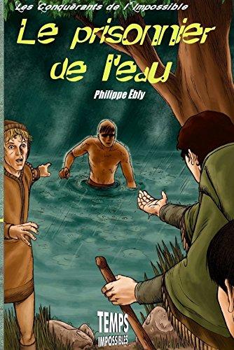 9782952856713: Le Prisonnier de L'Eau