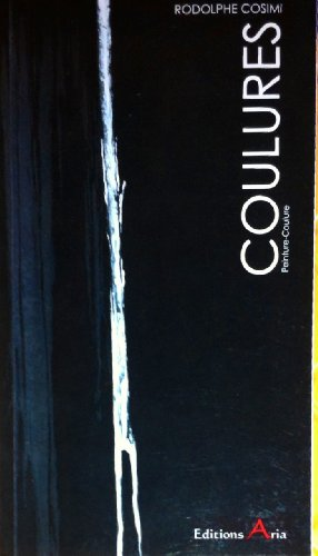9782952877800: coulures: petite monographie