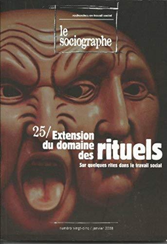 9782952890021: Le sociographe, N° 25 : Extension du domaine des rituels, sur quelques rites dans le travail social