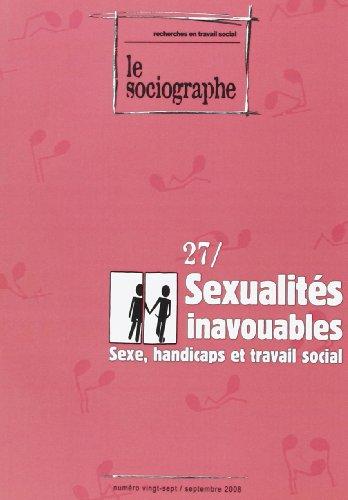 9782952890069: Le Sociographe, N�27: Sexualit�s inavouables. Sexe, handicap et travail social
