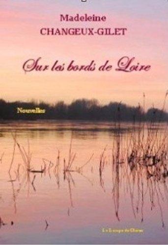 9782952891073: Sur les Bords de Loire