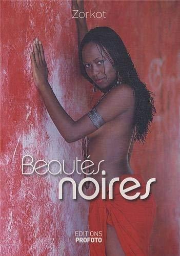 9782952921213: Beautés noires