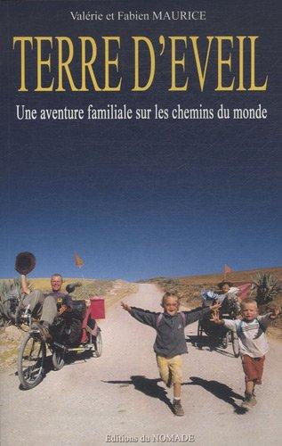 9782952922609: Terre d'�veil : Une aventure familiale sur les chemins du monde