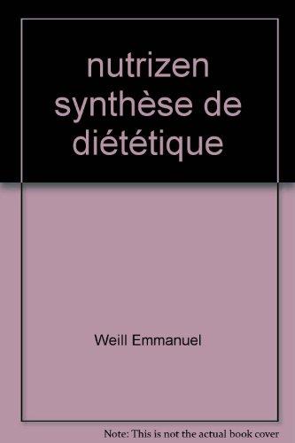 9782952946810: nutrizen synthèse de diététique