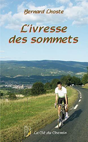 9782952971263: L'Ivresse des Sommets