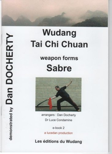 9782952972017: Wudang Tai Chi Chuan / weapon forms : Sabre