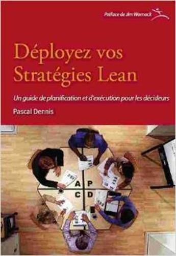 9782952980623: Déployez vos stratégies Lean : Un guide de planification et d'exécution pour les décideurs