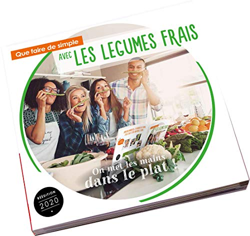 9782952984201: How to Cook Fresh Vegetables Simply Nowadays: 95 Recipes for a Balanced Diet