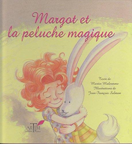 9782952988131: Margot et la peluche magique