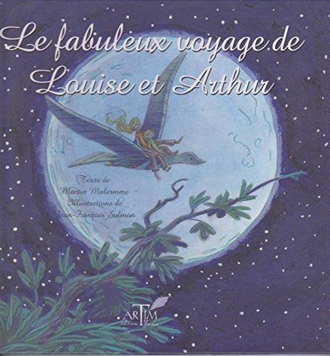 9782952988155: Le fabuleux voyage de Louise et Arthur