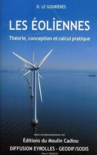 9782953004106: Les �oliennes : Th�orie, conception et calcul pratique