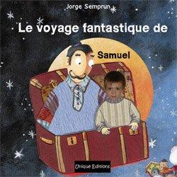 9782953020410: Le voyage fantastique de - Livre personnalisé photo pour enfant
