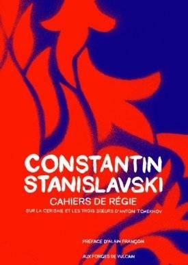 9782953025965: Cahiers de régie pour Les Trois Soeurs et La Cerisaie d'Anton Tchekhov