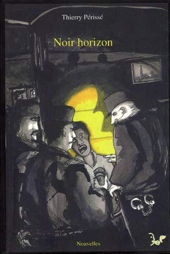 9782953026207: Noir Horizon (French Edition)