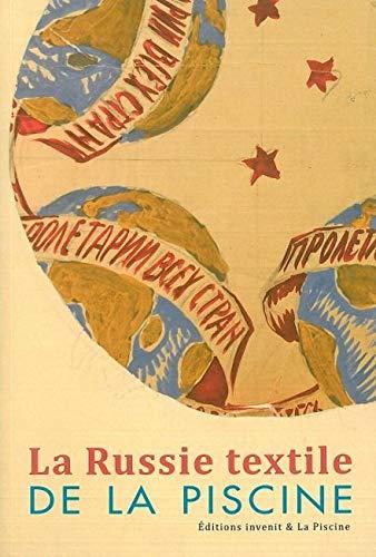 9782953053791: La Russie textile de La Piscine
