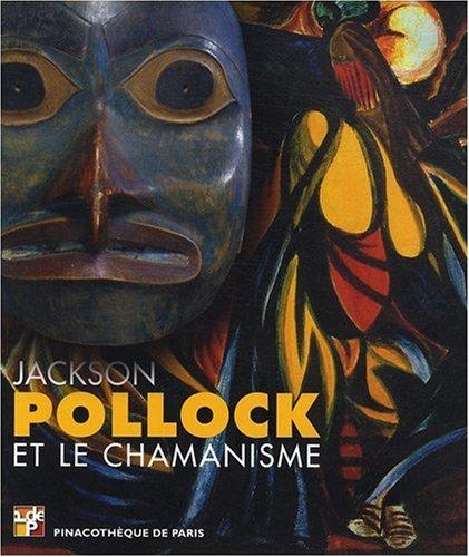 9782953054675: Jackson Pollock et le Chamanisme